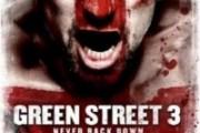 green-street-3--never-back-down